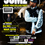 Jumz Album Release & Birthday Extravaganza hosted by Ms. Drama!
